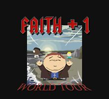 Faith+1 World Tour South park Unisex T-Shirt