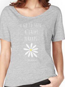 Looking For Alaska – John Green – Great Perhaps Women's Relaxed Fit T-Shirt