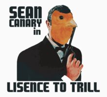 Sean Canary: License to Trill by stevegrig