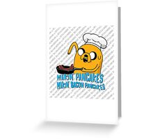 MAKIN' PANCAKES, MAKIN' BACON PANCAKES. Greeting Card