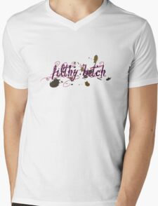 filthy bitch! Mens V-Neck T-Shirt