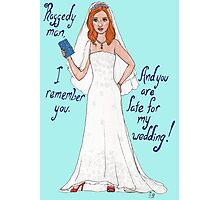 Amy Pond's Wedding Photographic Print