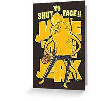 Jake the Jerk Greeting Card