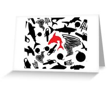 Red Sharks and Torndados, Bombs, Barstools, and Chainsaws Greeting Card