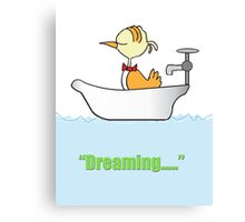 My Bird Is Dreaming In The Bath Canvas Print
