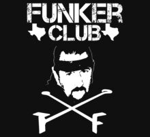 Funker Club - Terry Funk T shirt by DannyDouglas96
