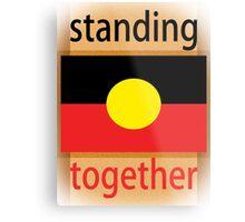 Standing Together Aboriginal Flag Metal Print