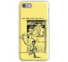 What Makes a Man Start Fires? - Minutemen iPhone Case/Skin