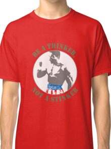 Apollo Creed - Be a Thinker, not a Stinker Classic T-Shirt