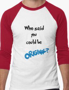 Too Original (Inspired by Major Lazer)  Men's Baseball ¾ T-Shirt