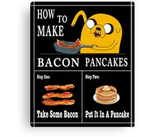How To: Bacon Pancakes Canvas Print