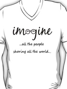 Imagine - John Lennon - Imagine All The People Sharing All The World... Typography Art T-Shirt