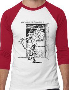 What Makes a Man Start Fires? - Minutemen Men's Baseball ¾ T-Shirt
