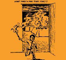 What Makes a Man Start Fires? - Minutemen T-Shirt