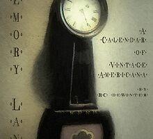 Memory Lane - A Calendar of Vintage Americana by RC deWinter by RC deWinter