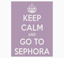 Keep Calm And Go To Sephora Kids Tee