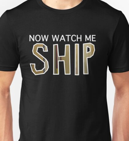 Ooh, Watch Me! Unisex T-Shirt