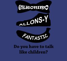 Do you have to talk like Children? T-Shirt