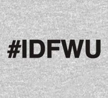 #IDFWU One Piece - Long Sleeve