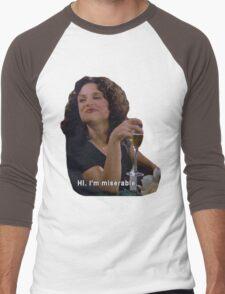 Hi. I'm Miserable.  Men's Baseball ¾ T-Shirt