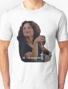 Hi. I'm Miserable.  Unisex T-Shirt
