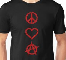 Peace. Love. Anarchy. Unisex T-Shirt