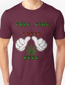 This girl loves weed Unisex T-Shirt