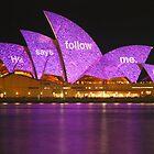 Follow me - Vivid Festival, Sydney Opera House by Martyn Baker   Martyn Baker Photography