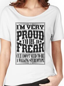 Proud to be a freak - Black Women's Relaxed Fit T-Shirt