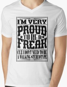Proud to be a freak - Black Mens V-Neck T-Shirt