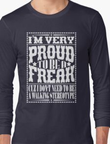 Proud to be a freak - White Long Sleeve T-Shirt