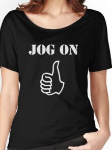 Jog On (white) Women's Relaxed Fit T-Shirt