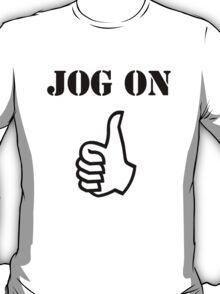 Jog On (black) T-Shirt