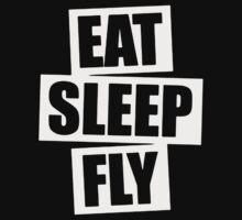Eat Sleep Fly by rizkya085Design