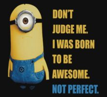 Me Awesome Perfect Minion by rizkya085Design