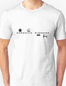 domestic madness T-Shirt