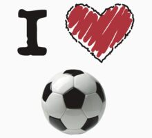 I Love Soccer by Lorie Warren