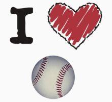 I Love Baseball by Lorie Warren