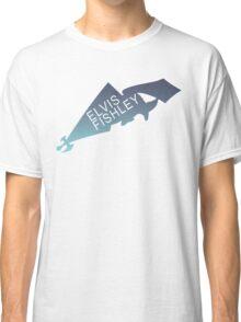 Elvis Fishley Classic T-Shirt