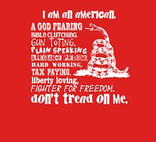 Rebel Spirit - Don't Tread on Me - I'm an American - Gun Toting - Bible Clinging - Fighter for Freedom Unisex T-Shirt