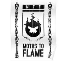 Moths to Flame Poster