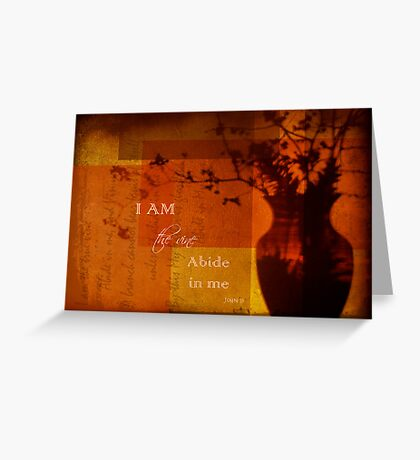 Abide In Me Greeting Card