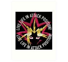 Yugi - Live life in attack position! Art Print