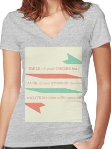 SMILE LAUGH AND LIVE till the end Women's Fitted V-Neck T-Shirt