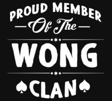 Proud member of the Wong clan! by keepingcalm