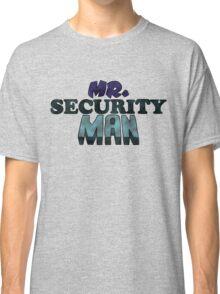 Mr. Security Man Classic T-Shirt