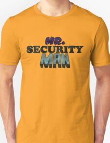 Mr. Security Man T-Shirt