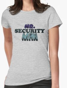 Mr. Security Man Womens Fitted T-Shirt