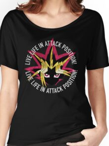 Yugi - Live life in attack position! Women's Relaxed Fit T-Shirt