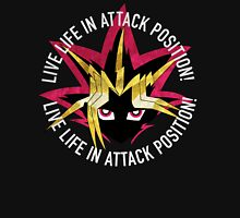Yugi - Live life in attack position! Unisex T-Shirt